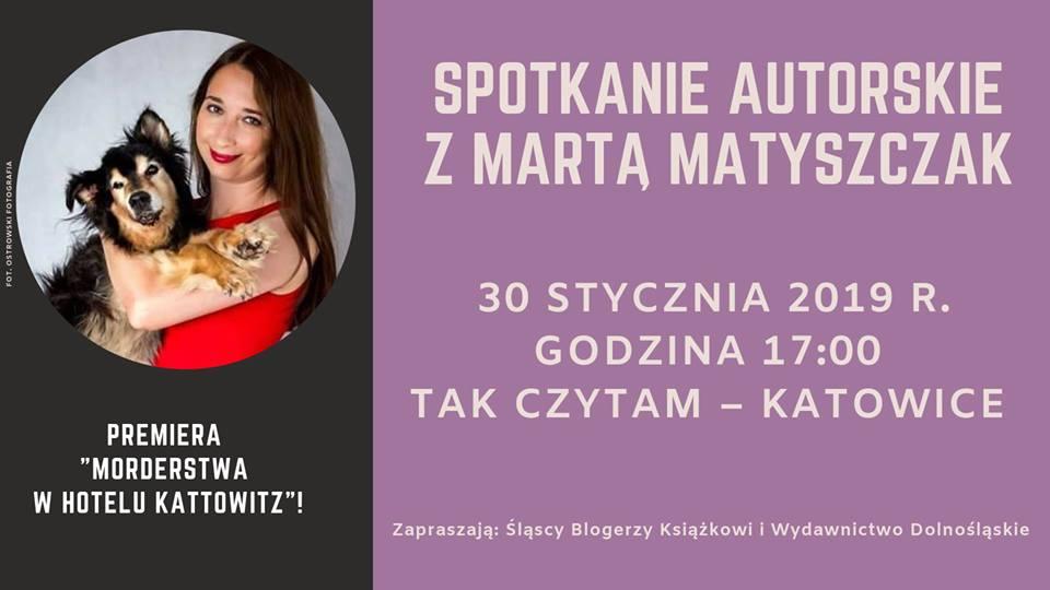 Spotkanie autorskie z Martą Matyszczak w Katowicach @ ul. 3 Maja 13